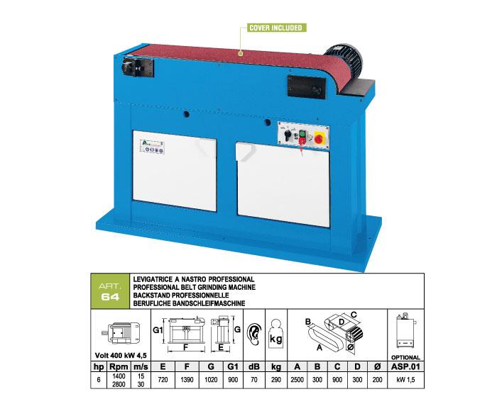 ART.64 - Belt grinding machine 300x2500 - worktable 300x900 - grooved rubber wheel Ø200 mm - st775