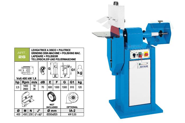 ART.26 - Disc grinding machine Ø400 + Polishing machine Ø250 mm - st781